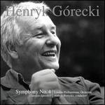"""G�recki: Symphony No. 4, Op. 85 """"Tansman Episodes"""""""