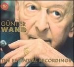 Günter Wand: The Essential Recordings [Box Set]