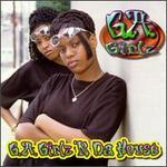 G. A. Girlz 'N Da House