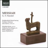 G.F. Handel: Messiah - Catherine Wyn-Rogers (alto); Darius Battiwalla (organ); Elizabeth Watts (soprano); James Oldfield (bass);...