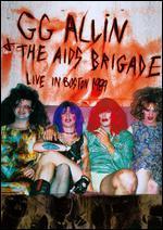 G.G. Allin & The AIDS Brigade: Live in Boston 1989