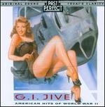 G.I. Jive: American Hits of World War II