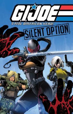G.I. Joe: A Real American Hero - Silent Option - Hama, Larry, and Ferrier, Ryan