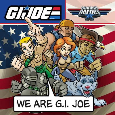 G.I. JOE Combat Heroes: We are G.I. JOE - Schmidt, Andy, and Jourdan, Diego (Artist)