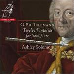 G.Ph. Telemann: Twelve Fantasias for Solo Flute