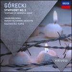 G?recki: Symphony No. 3 'Symphony of Sorrowful Songs'