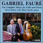 Gabriel Fauré: The Complete Music for Cello and Piano