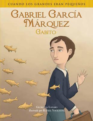 Gabriel Garcia Marquez (Gabito) - Lazaro, Georgina