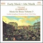 Gabrieli: Music for Brass Vol. 3