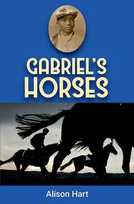 Gabriel's Horses - Hart, Alison