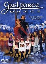 Gaelforce Dance: The Irish Dance Spectacular
