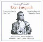 Gaetano Donizetti: Don Pasquale - Afro Poli (baritone); Agostino Lazzari (tenor); Dora Gatta (soprano); Fernando Corena (bass); Gino del Signore (tenor);...