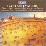 Gaetano Valeri: Concerti per organo e Sinfonie per orchestra
