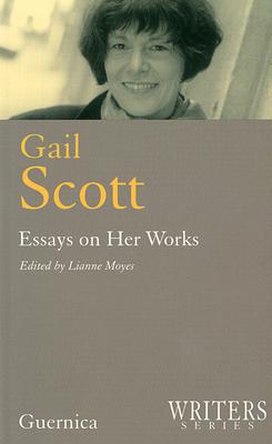 Gail Scott - Moyes, Lianne (Editor), and Moyes, Edited By Lianne