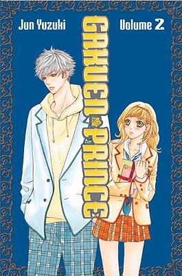 Gakuen Prince, Volume 2 - Yuzuki, Jun