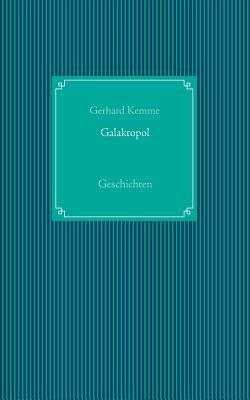 Galaktopol - Kemme, Gerhard