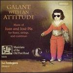 Galant with an Attitude: Music of Juan and José Pla