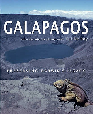 Galapagos: Preserving Darwin's Legacy - Roy, Tui De