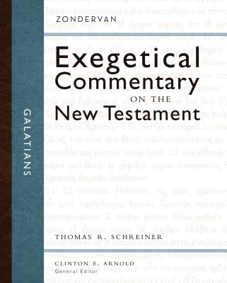Galatians - Schreiner, Thomas R, Dr., PH.D., and Arnold, Clinton E, PH.D. (Editor)