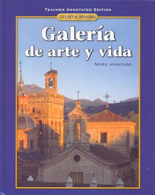 Galeria de Arte y Vida Teacher Annotated Edition -