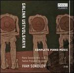 Galina Ustvolskaya: Complete Piano Music