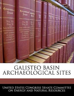 Galisteo Basin Archaeological Sites - United States Congress Senate Committee (Creator)