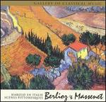 Gallery of Classical Music: Berlioz & Massenet