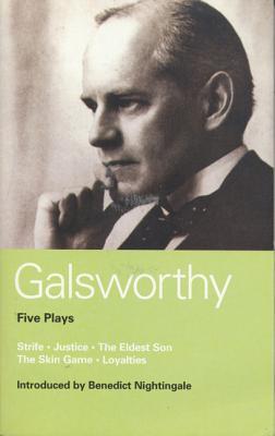 Galsworthy: Five Plays - Galsworthy, John