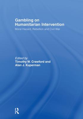 Gambling on Humanitarian Intervention - Kuperman Alan