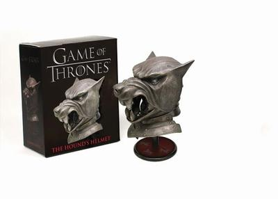 Game of Thrones: The Hound's Helmet - Running Press (Editor)