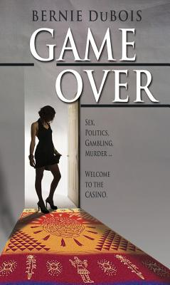 Game Over - DuBois, Bernie