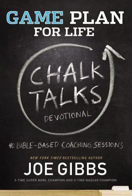 Game Plan for Life Chalk Talks - Gibbs, Joe