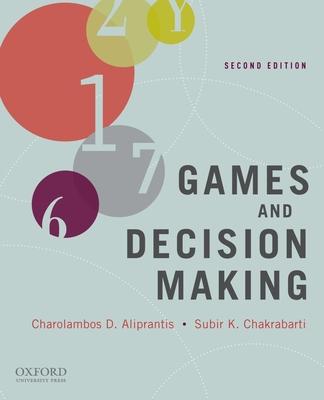 Games and Decision Making - Aliprantis, Charalambos D