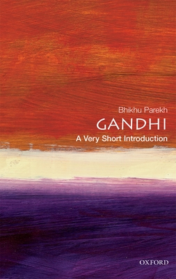 Gandhi: A Very Short Introduction - Parekh, Bhikhu