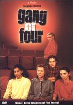 Gang of Four - Jacques Rivette