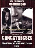 Gangstresses