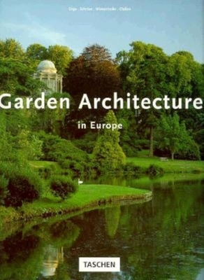 Garden Architecture in Europe - Enge, and ClaBen, and Wiesenhofer