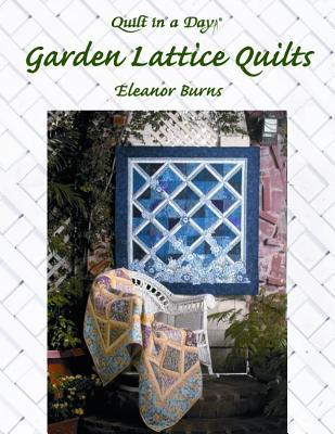 Garden Lattice Quilts - Burns, Eleanor