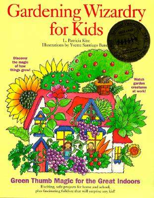 Gardening Wizardry for Kids -