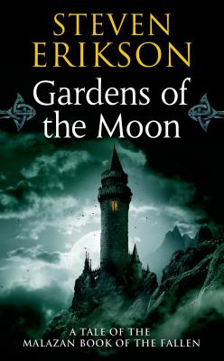Gardens of the Moon - Erikson, Steven