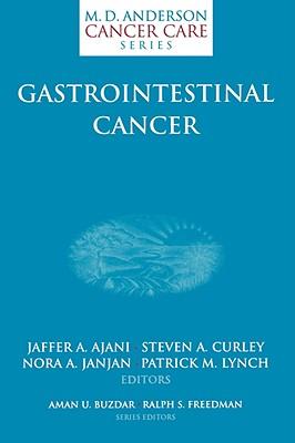 Gastrointestinal Cancer - Ajani, Jaffer A (Editor)