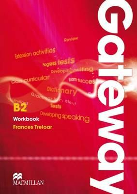 Gateway B2 Workbook - Treolar, Frances, and Spencer, David