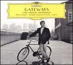 Gateways: Chen, Kreisler, Rachmaninov