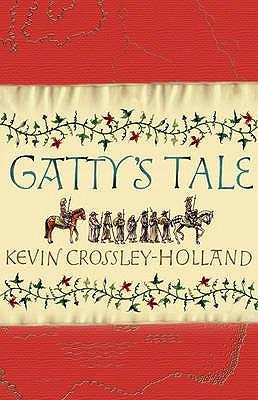 Gatty's Tale - Crossley-Holland, Kevin