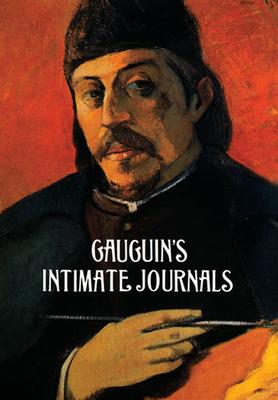 Gauguin's Intimate Journals - Gauguin, Paul, Professor