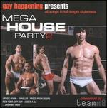 Gay Happening Presents: Mega House Party, Vol. 2