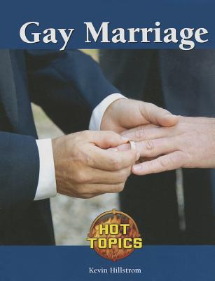 Gay Marriage - Hillstrom, Kevin