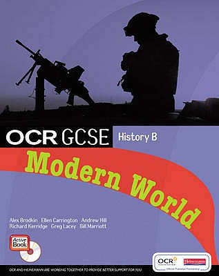 GCSE OCR B: Modern World History Student Book and CDROM - Carrington, Ellen, and Hill, Andrew, and Brodkin, Alex