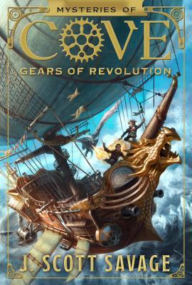 Gears of Revolution, Volume 2 - Savage, J Scott