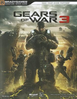 Gears of War 3 Signature Series Guide - Walsh, Doug